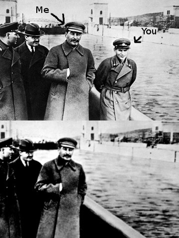 "A comparison of a photograph of Joseph Stalin and Nikolai Yezhov with a doctored version of the same photograph from which Yezhov has been erased by Soviet censors. In the original, Stalin is labelled ""Me"" and Yezhov is labelled ""You""."