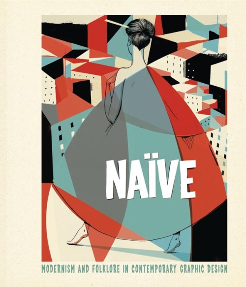 bookstairs:  Naive - Modernism and Folklore in Contemporary Graphic Design Author: R. Klanten, H. Hellige A documentation of the return of classical graphic design from the 40s to the 60s in today's graphic design. This book is a nice reference and a great source of inspiration for every designer who loves old styles and technics such as silkscreen printing, classical typography, hand lettering, woodcutting and folk art. Available on Amazon.com via: BookStairsFacebook // Twitter // Google+ // Pinterest