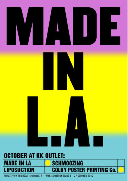 anthonyburrill:  MADE IN L.A. - KK OUTLET - 2012