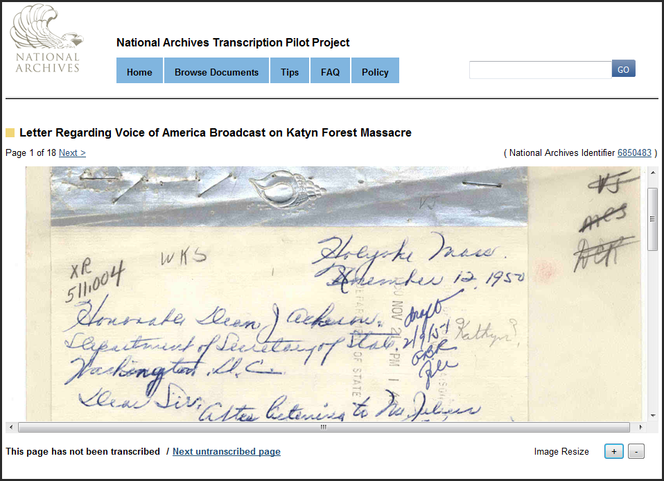 Help Transcribe Records Related to the Katyn Forest Massacre Twenty records related to the Katyn Forest Massacre are now available on the National Archives' Transcription Pilot Project.  You can help transcribe telegrams, messages, letters, and reports.  Learn more about records relating to the Katyn Forest Massacre at the National Archives.
