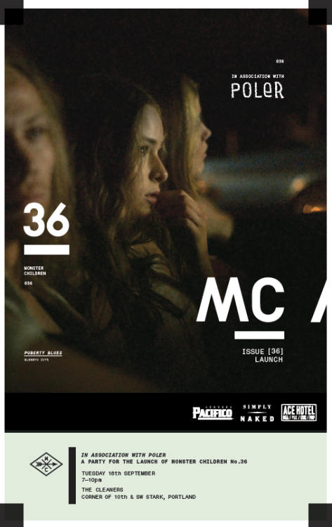 We are stoked to bring you the Monster Children No. 36 Issue launch party this Tuesday the 18th of September at The Cleaners at the Ace Hotel in Portland Oregon. Come out for some free stuff, free drinks and #campvibes !