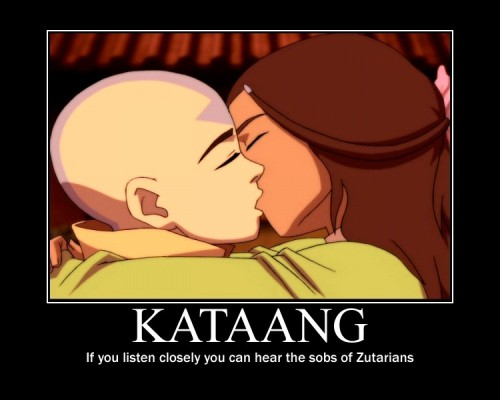 avatarjunction:  Kataang Motivator by ~Namacub95 i thought it was funny ahahha