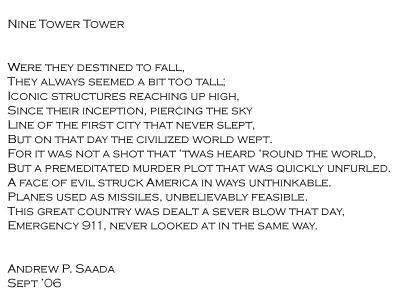 Nine Tower Tower,  a poemAnother half dozen years since I penned this piece in memory,yet the day itself is as fresh 11 years later as if it was yesterday: