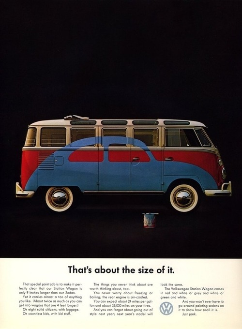 "giveablogabone:  '""That's about the size of it"" - Retro VW Ad"