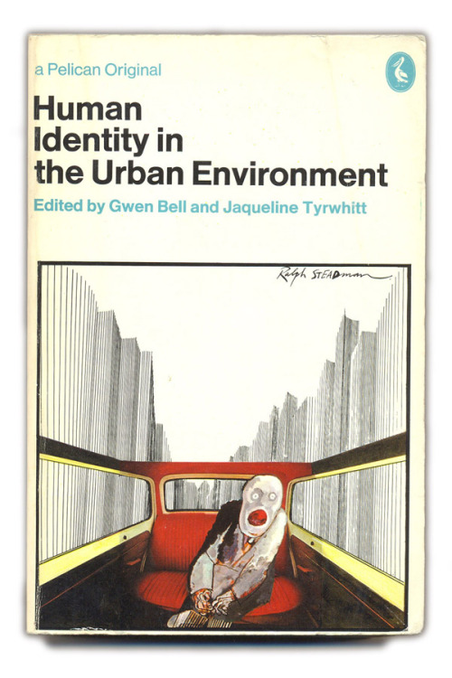 thingsmagazine:  Human Identity in the Urban Environment, Gwen Bell and Jaqueline Tyrwhitt, 1972, at the Pelican Project