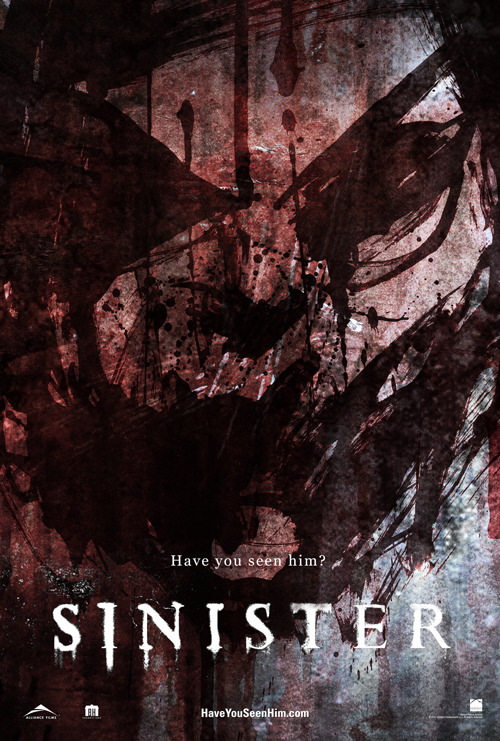 Creepy new poster for Sinister Sinister has released an eerie new poster, in which the blurred face of a mysterious boogeyman can be seen etched on a wall in blood. Yep, it's a horror film alright…