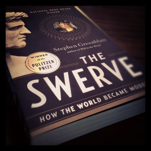 The Swerve: Now in Paperback