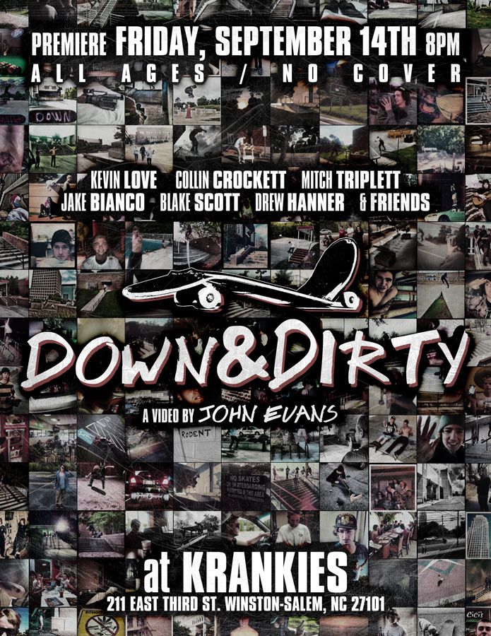Down and Dirty video premiere tomorrow night in Winston-Salem, North Carolina. It will be the trillest of the trill. Watch the promotional video here.