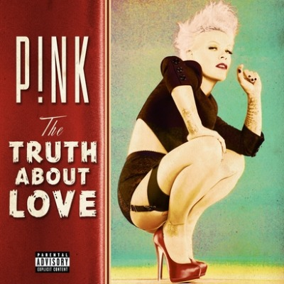 P!nk - The Truth about love.