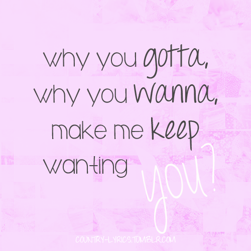 Why You Wanna — Jana Kramer