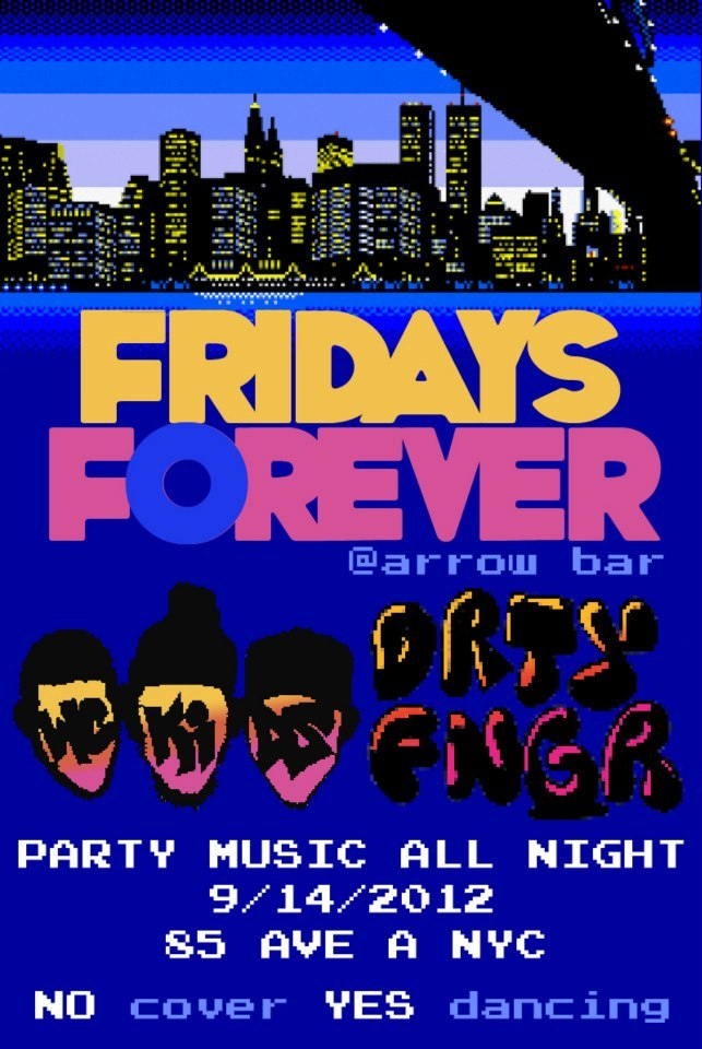 """FRIDAYS FOREVER"" Tomorrow Night 9/14/2012 The Kids (@wckidsnyc) Invade Arrow Bar again For Fridays Forever With Dirtyfinger (@DIrtyfinger) 21+ No cover …Come Get some free fun !  http://tinyurl.com/9fzcpph"