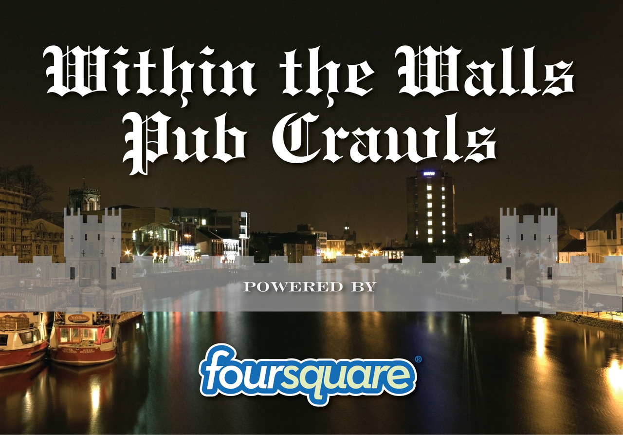 Within the Walls Pub Crawls Just a reminder that we've also put together a few pub crawls to challenge or educate you on a few cool places to check out in York. This has been done through the power of Foursquare lists, which means you can download the app for you phone and follow and check in at the venues, including adding Withinin the Walls of course.  The lists have been recently updated and we have included our recomended pub crawl for visitors to York as well as the best beer gardens (although you probably won't need that again for another year), as well as a few favorites like the Stonegate Stroll or the Goodram Goodrun Gate! Check them out here: http://withinthewalls.tumblr.com/pubcrawls or our foursquare account here: https://foursquare.com/withinthewalls_ We do advocate sensible drinking so take it easy if you're not as hardcore as us… lol.