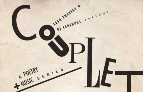 COUPLET's ONE YEAR ANNIVERSARY IS APPROACHING:  Friday, October 26th at 7pm at The Delancey:  1. Anthony Cappo 2. Gregory Crosby 3. Matthew Daddona 4. Michael Tyrell 5. Joe Winkler **Maybe, we'll even make it HALLOWEEN themed **