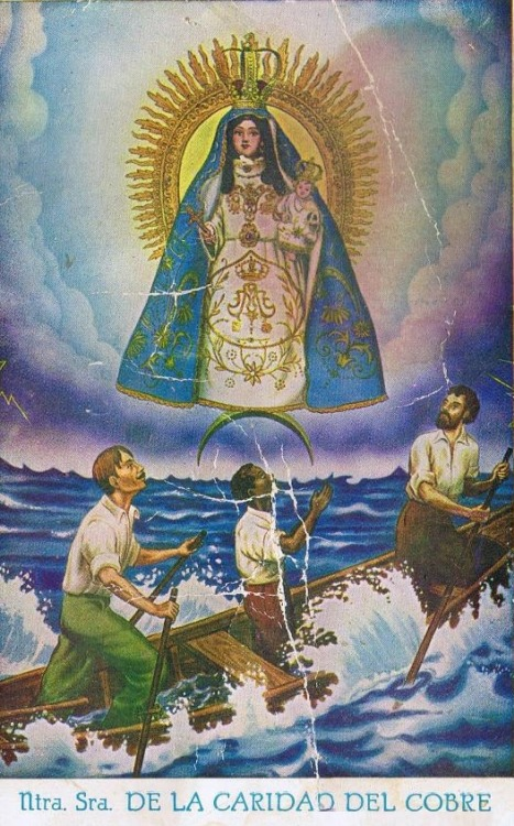 allaboutmary:  Nuestra Señora de la Caridad del Cobre Our Lady of Charity is the national patroness of Cuba. The 400th anniversary of her apparition is celebrated this year.