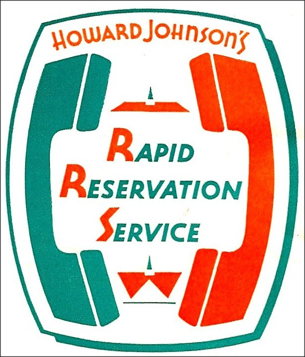 "Howard Johnsons, 1965  Howard Johnson's ""Rapid Reservation Service"" was a precursor to modern hotel reservation services. Quite modern and especially forward moving, the Rapid Reservation Service was a telephone service that ""enables you personally to make advanced reservations with any Howard Johnson's Motor Lodge""."