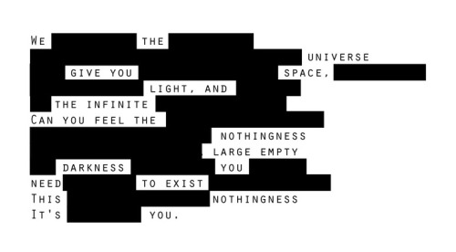 "Space (Blackout) My first try at blackout poetry. Created from caoleluciole's contribution to Tori's ""Space"" 10 Minute Writing Collab."
