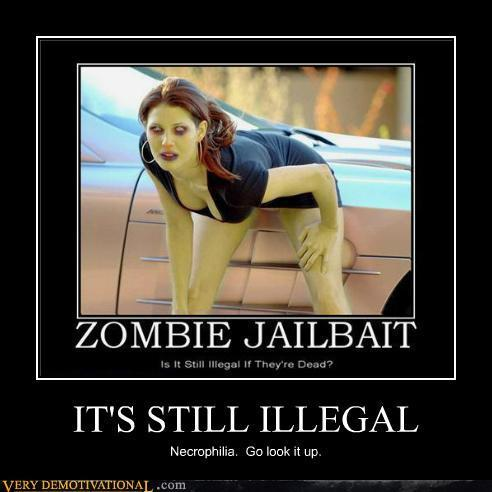 Zombie Jailbait demotivational Poster