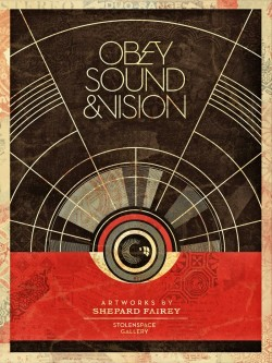 Obey Sound and Vision. Shepard Fairey's artwork displayed in Stolenspace Gallery