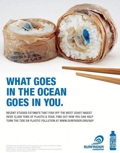 What goes in the ocean goes in you, Surfrider Foundation Ad