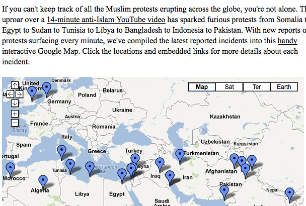 A Map of Muslim Protests Around the World  If you can't keep track of all the Muslim protests erupting across the globe, you're not alone. The uproar over a 14-minute anti-Islam YouTube video has sparked furious protests from Somalia to Egypt to Sudan to Tunisia to Libya to Bangladesh to Indonesia to Pakistan. With new reports of protests surfacing every minute, we've compiled the latest reported incidents into this handy interactive Google Map. Click the locations and embedded links for more details about each incident.