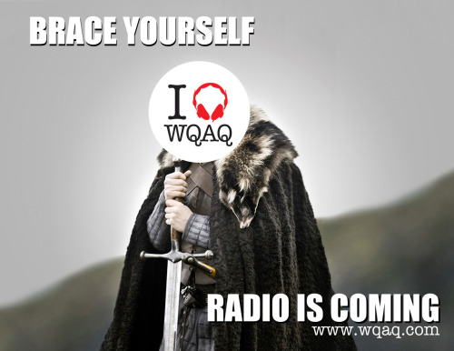 If you like Ned Stark and the WQAQ radio, this wallpaper is for you!