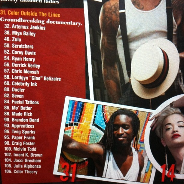miyabailey:  The Tattoo Artists featured in this months Urban Ink magazine [support these artist] #coloroutsidethelines  (Taken with Instagram)  Who is that in the table of contents next to #RitaOra? Looks familiar