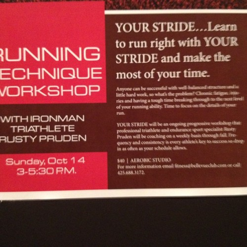 YOUR STRIDE running technique workshop coming to Bellevue Club in Oct. presented by me. Contact me or Bellevue Club with question. Cheers! (Taken with Instagram at Bellevue Club)