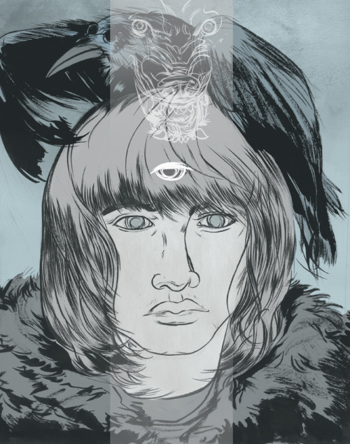 Bran Stark! Find the damn bird and become a badass already! One of my favorite characters nonetheless.—Ray