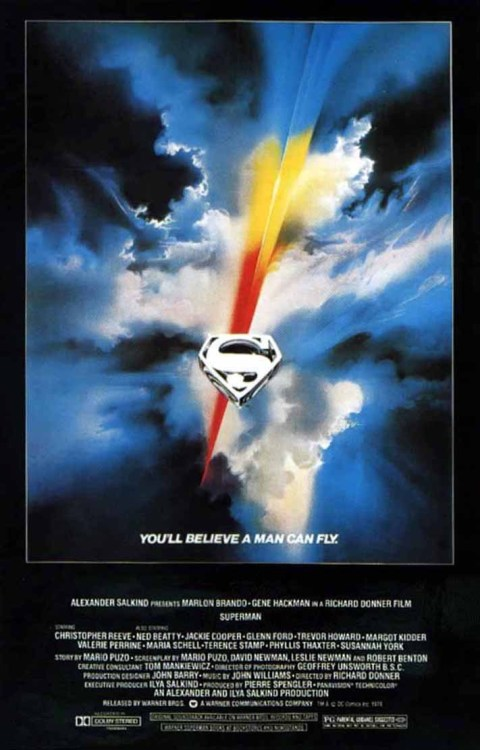 "herochan:  Superman (1978) ""You'll believe a man can fly."" Release Date: December 15, 1978 Production Budget: $55 million Worldwide Total Gross:  $300,218,018 More @Box Office Mojo"