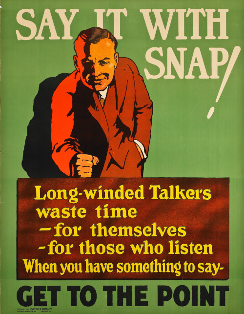 zerogate:  Mather & CompanySay it with snap! Get to the point. 1925 Lithograph on paper 44 x 36 in. (111.8 x 91.4 cm)