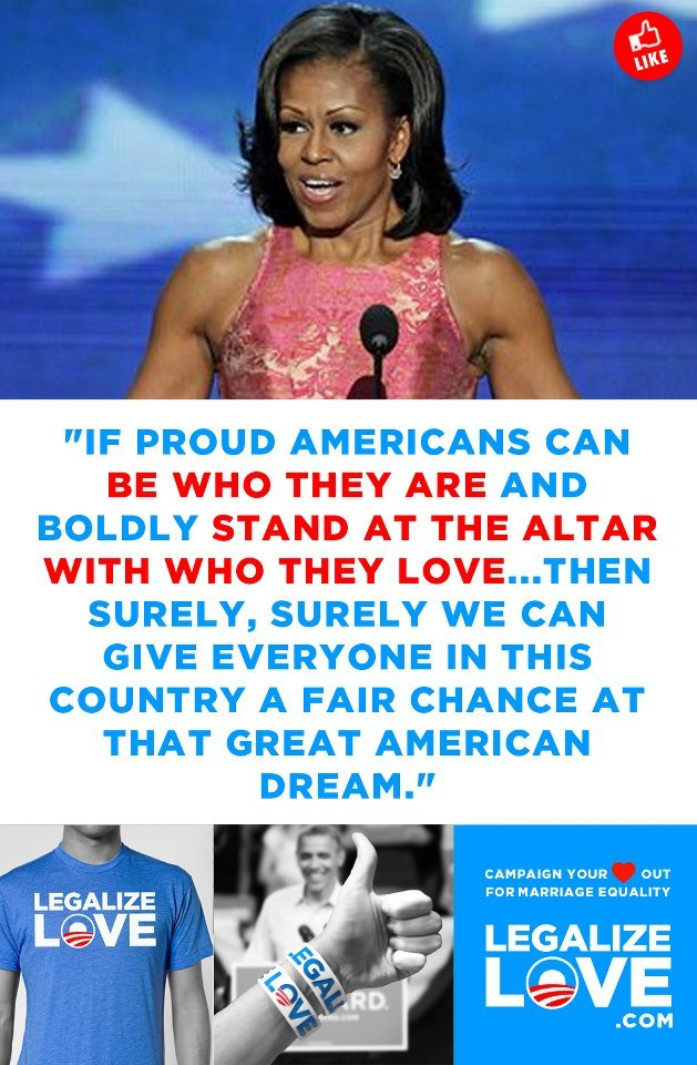 Michelle Obama support marriage equality.