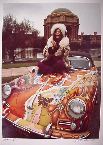 Janis Joplin - and forgive me but that is a Porsche, not a Mercedes Benz…is it your friend's?