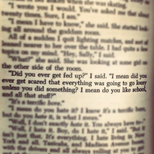 trustnofairygodmother:  -The Catcher in the Rye