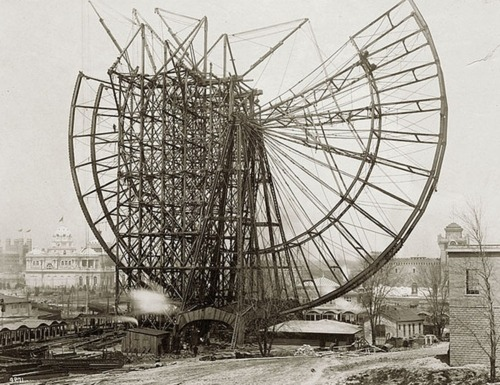 depressionpress:  The First Ferris Wheel, World's Columbian Exposition in Chicago, 1893 | Retronaut