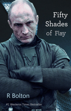 sevenmels:   Roose Bolton tries his hand at writing a novel.