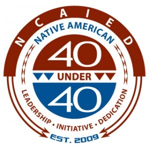 NCAIED Announces 2012 National 'Native American 40 Under 40' Awards - ICTMN.com