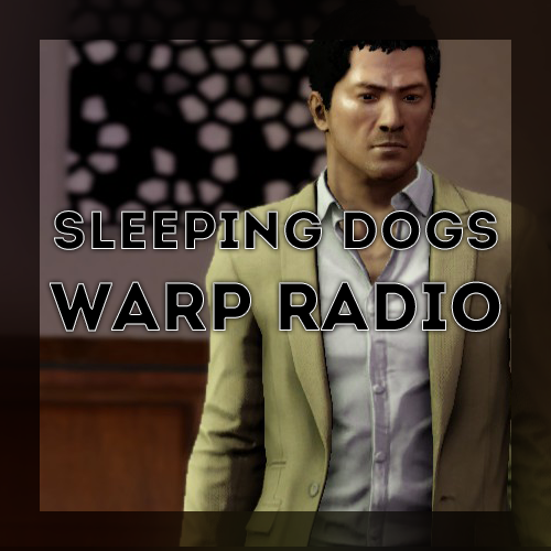 Made this because the Sleeping Dogs Soundtrack is fucking awesome.