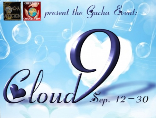 The Cloud 9 Gacha Event is being held till Sept. 30th on the Tamire sim.  Read the rest of this blog post here: http://swandcompany.blogspot.com/2012/09/cloud-9-gatcha-event.html