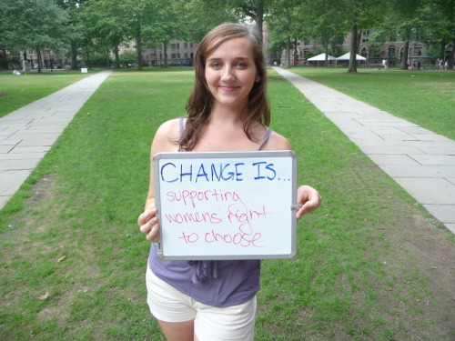 Change is supporting women's right to choose.