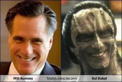 danicamaypriest:  Holy Shit! Romney is a Cardassian!   This is an insult the noble Cardassian Union.