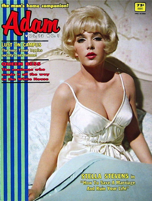 hollyhocksandtulips:  Adam magazine with Stella Stevens 1968  Stella!!!!