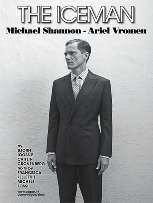 Michael Shannon: The Iceman - Vogue Italia by Bjorn Iooss & Caitlin Cronenberg, September 2012