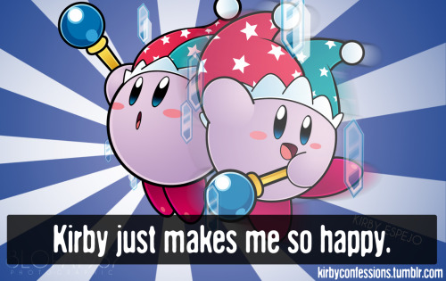 Confession # 84 - Anonymous Kirby just makes me so happy.