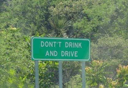 Dont drink and make signs