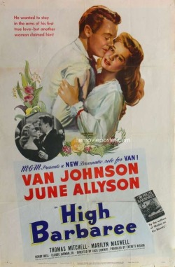 Movies I've Seen in 2012 174.  High Barbaree (1947) Starring:  Van Johnson, June Allyson, Thomas Mitchell Director:  Jack Conway Rating:  ★★★/5