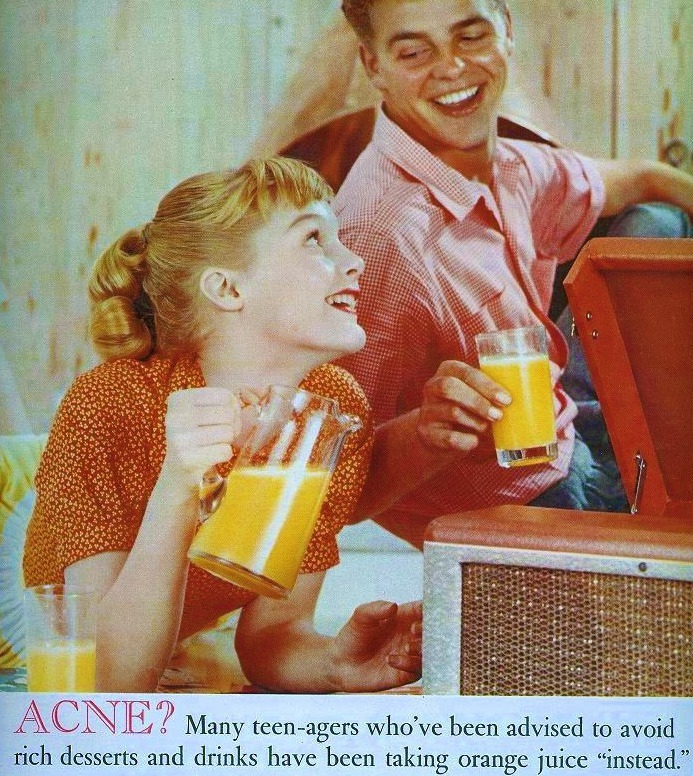 Orange Juice for Acne! from Seventeen Magazine, 1961  Pssst! Here, take some of this orange juice!