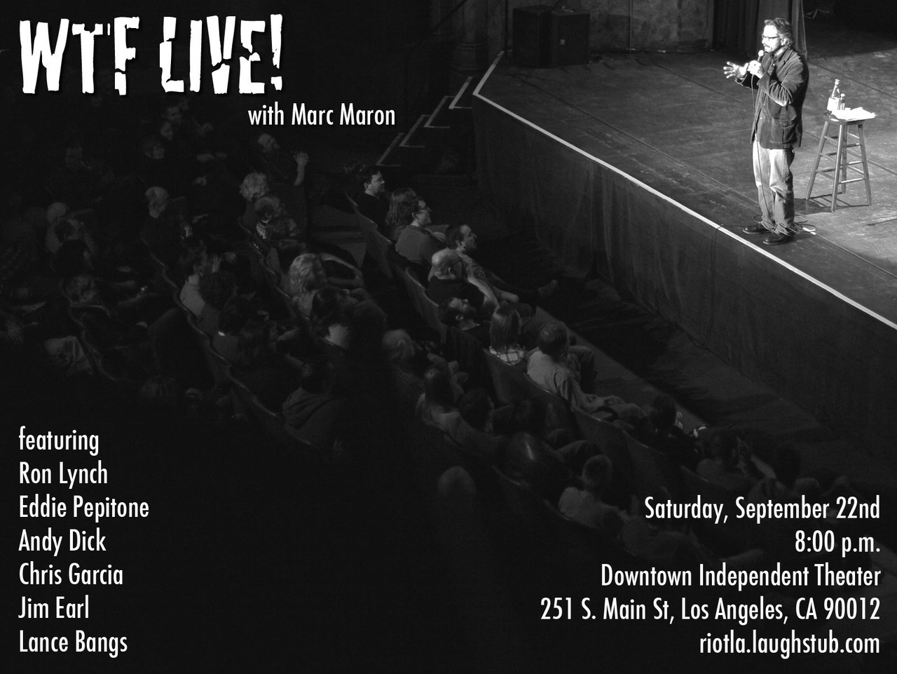 WTF Live! with Marc Maron at Riot LA Comedy Festival, Saturday September 22nd 2012. Tickets at http://riotla.laughstub.com/