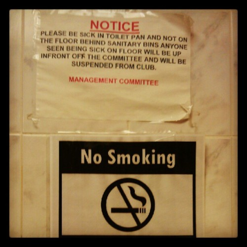 Horrible toilet sign. #sick #booze #nosmoking (Taken with Instagram)