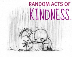 Random Act of Kindness, how much effort does it take?