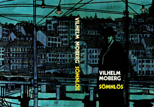 c86:  Vilhelm Moberg - Sömnlös, 1972 Artwork by Svenolov Ehrén via Book Cover Lover